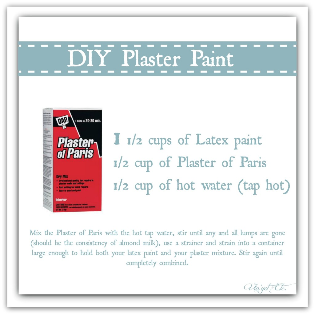 DIY PlasterPaintRecipe | Vin'yet Etc.
